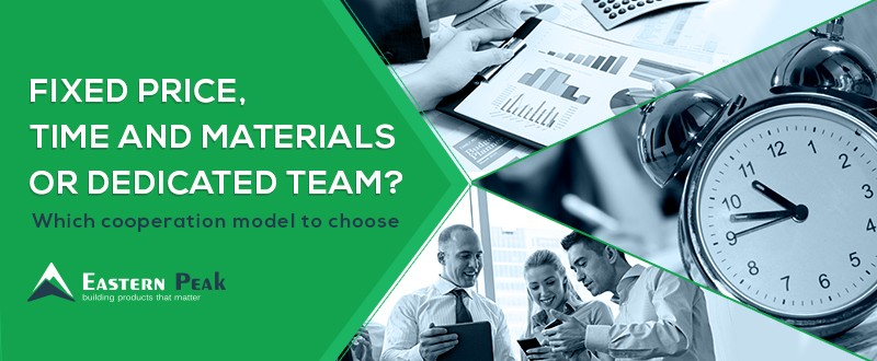 Fixed-price-time-and-materials-or-dedicated-team-which-cooperation-model-to-choose-article